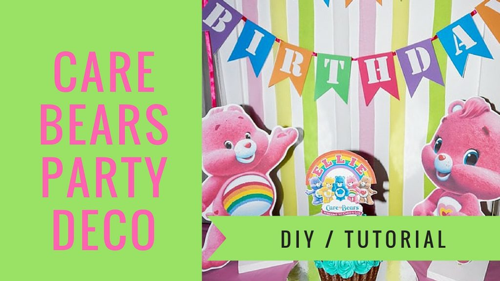 How to make CARE BEARS CENTERPIECES, plus FREE printables