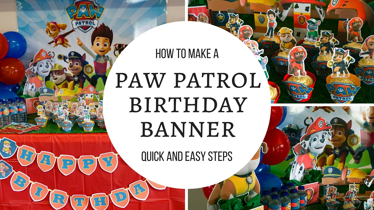 How to make a Paw Patrol Happy Birthday banner Tutorial Step by Step