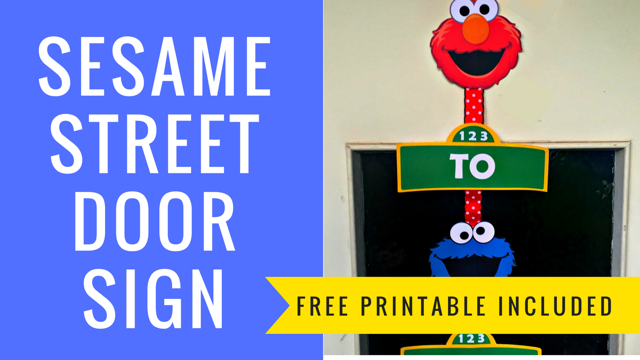 How to make a Sesame Street Door Sign with FREE Printables ...